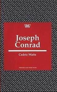 Joseph Conrad - Cedric Watts - cover