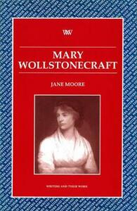 Mary Wollstonecraft - Jane Moore - cover