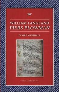 """William Langland: """"Piers Plowman"""" - Claire Marshall - cover"""