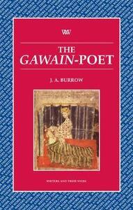 The Gawain Poet - J. A. Burrow - cover