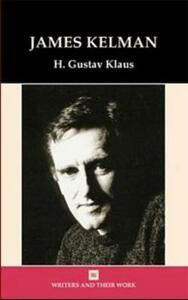 James Kelman - H. Gustav Klaus - cover