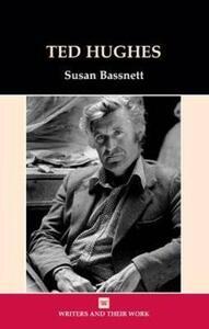 Ted Hughes - Susan Bassnett - cover