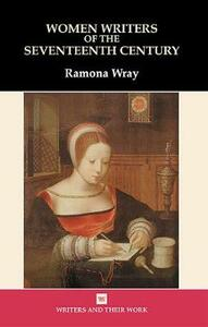 Nhw:Women Writers of the 17th Cent HB - Ramona Wray - cover