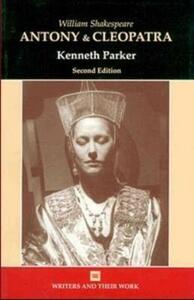 William Shakespeare's Antony and Cleopatra - Ken Parker - cover