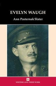 Evelyn Waugh - Ann Pasternak-Slater - cover
