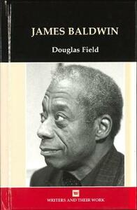 James Baldwin - Douglas Field - cover
