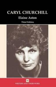 Caryl Churchill - Elaine Aston - cover