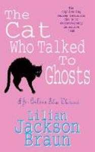 The Cat Who Talked to Ghosts (The Cat Who... Mysteries, Book 10): An enchanting feline crime novel for cat lovers everywhere - Lilian Jackson Braun - 3