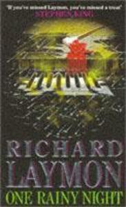 One Rainy Night: A chilling tale of violence and destruction - Richard Laymon - cover