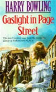 Gaslight in Page Street: A compelling saga of community, war and suffragettes (Tanner Trilogy Book 1) - Harry Bowling - cover