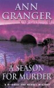 A Season for Murder (Mitchell & Markby 2): A witty English village whodunit of mystery and intrigue - Ann Granger - cover
