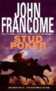 Stud Poker: A gripping racing thriller with huge twists - John Francome - cover