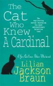 The Cat Who Knew a Cardinal (The Cat Who... Mysteries, Book 12): A charming feline whodunnit for cat lovers everywhere - Lilian Jackson Braun - cover