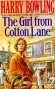 The Girl from Cotton Lane: A gripping 1920s saga of life in the East End (Tanner Trilogy Book 2) - Harry Bowling - cover