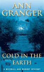 Cold in the Earth (Mitchell & Markby 3): An English village murder mystery of wit and suspense - Ann Granger - cover