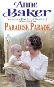 Paradise Parade: A gripping saga of love and betrayal - Anne Baker - cover