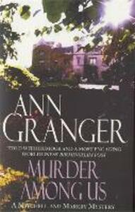 Murder Among Us (Mitchell & Markby 4): A cosy English country crime novel of deadly disputes - Ann Granger - cover