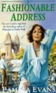 A Fashionable Address: A saga of tragedy and hope set in London's West End - Pamela Evans - cover