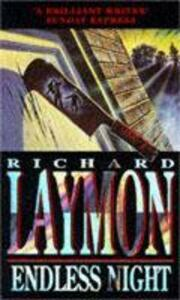 Endless Night: A terrifying novel of murder and desire - Richard Laymon - cover