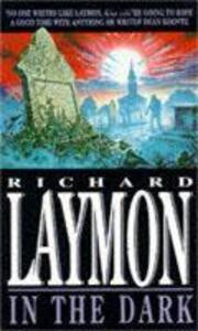 In the Dark: A treasure hunt turns deadly - Richard Laymon - cover