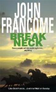 Break Neck: An action-packed racing thriller - John Francome - cover