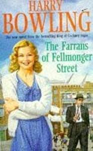 The Farrans of Fellmonger Street - Harry Bowling - cover