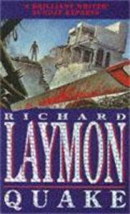 Quake: A deadly earthquake and a deadly predator... - Richard Laymon - cover