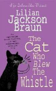 The Cat Who Blew the Whistle (The Cat Who... Mysteries, Book 17): A delightfully cosy feline mystery for cat lovers everywhere - Lilian Jackson Braun - 3