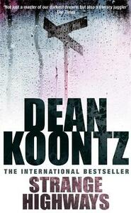 Strange Highways: A masterful collection of chilling short stories - Dean Koontz - cover