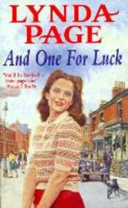 And One for Luck: A compelling saga of finding happiness in the direst of circumstances - Lynda Page - cover