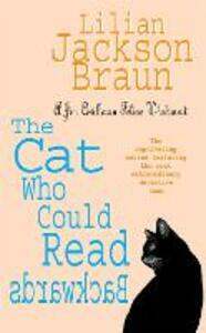 The Cat Who Could Read Backwards (The Cat Who... Mysteries, Book 1): A cosy whodunit for cat lovers everywhere - Lilian Jackson Braun - cover