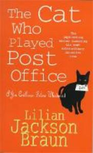 The Cat Who Played Post Office (The Cat Who... Mysteries, Book 6): A cosy feline crime novel for cat lovers everywhere - Lilian Jackson Braun - cover