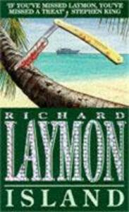 Island: A luxury holiday turns deadly - Richard Laymon - cover