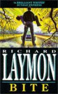 Bite: A vivid and shocking vampire novel - Richard Laymon - cover