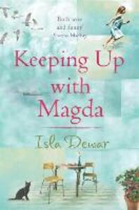 Keeping Up With Magda - Isla Dewar - cover