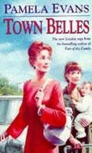 Town Belles: A compelling saga of two sisters and their search for happiness - Pamela Evans - cover