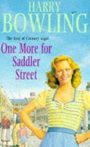 One More for Saddler Street: A touching saga of love, family and community - Harry Bowling - cover