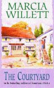 The Courtyard: A captivating tale of an extraordinary friendship - Marcia Willett - cover