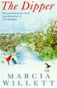 The Dipper: An uplifting novel of love, trust and friendship - Marcia Willett - cover