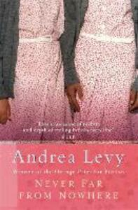 Never Far From Nowhere - Andrea Levy - cover