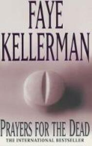 Prayers for the Dead - Faye Kellerman - cover