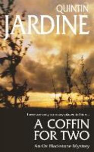 A Coffin for Two (Oz Blackstone series, Book 2): Sun, sea and murder in a gripping crime thriller - Quintin Jardine - cover