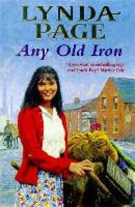 Any Old Iron: A gripping post-war saga of family, love and friendship - Lynda Page - cover