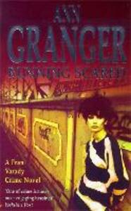 Running Scared (Fran Varady 3): A London mystery of murder and intrigue - Ann Granger - cover