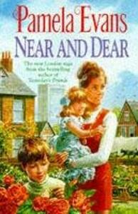 Near and Dear: In hard times a young mother discovers her inner strength - Pamela Evans - cover
