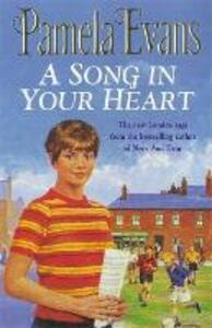 A Song in your Heart: A family saga of hardship and undying love - Pamela Evans - cover