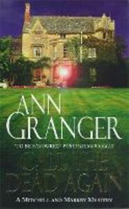 Call the Dead Again (Mitchell & Markby 11): A gripping English Village mystery of murder and secrets - Ann Granger - cover