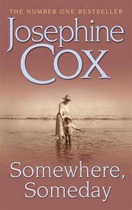 Somewhere, Someday - Josephine Cox - cover