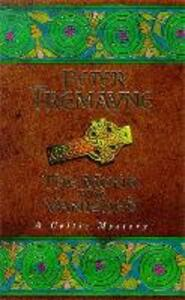 The Monk who Vanished (Sister Fidelma Mysteries Book 7): A twisted medieval tale set in 7th century Ireland - Peter Tremayne - cover