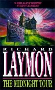 The Midnight Tour (The Beast House Chronicles, Book 3): A chilling horror novel full of suspense - Richard Laymon - cover